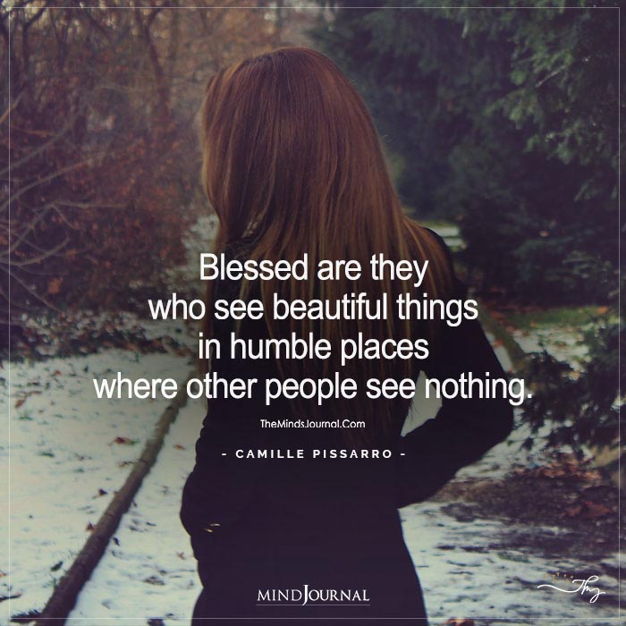 Blessed Beautiful Things Humble Places