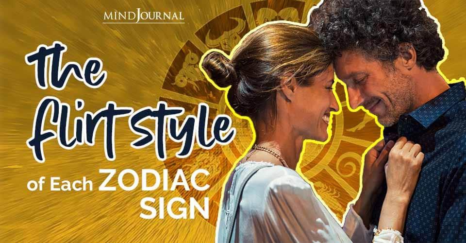 Flirt Style Each Zodiac Sign