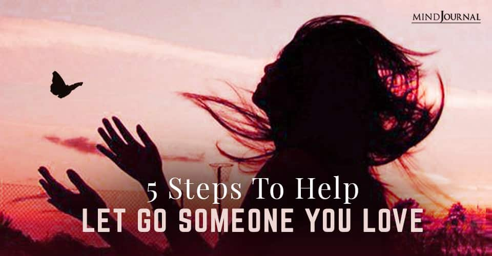 Help Let Go Someone You Love