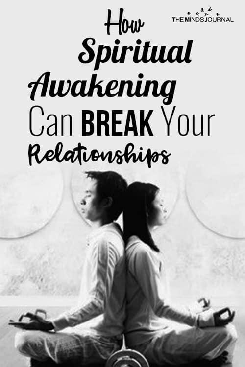 How Spiritual Awakening Can Break Your Relationships