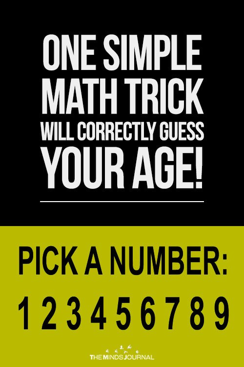 One Simple Math Trick Will Correctly Guess Your Age!
