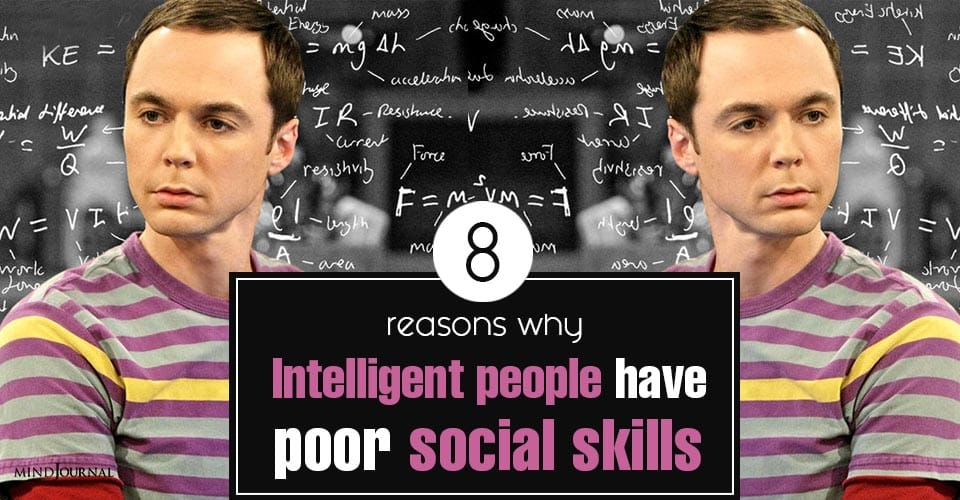 Reasons Intelligent People Poor Social Skills