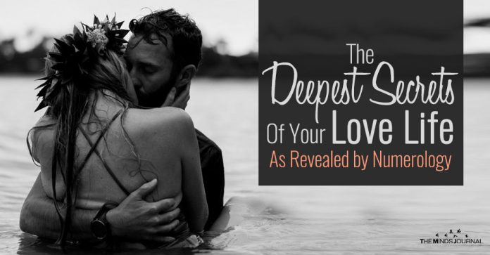 The Deepest Secrets Of Your Love Life As Revealed by Numerology