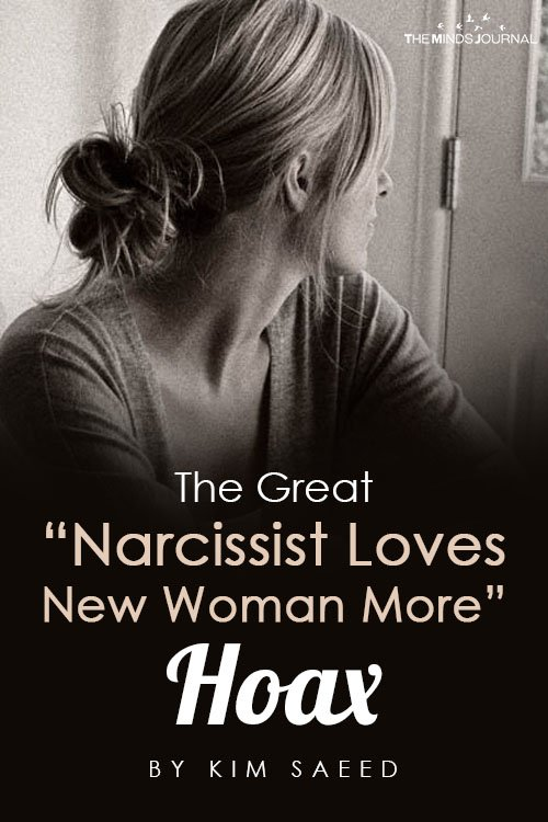 """The Great """"Narcissist Loves New Woman More"""" Hoax"""