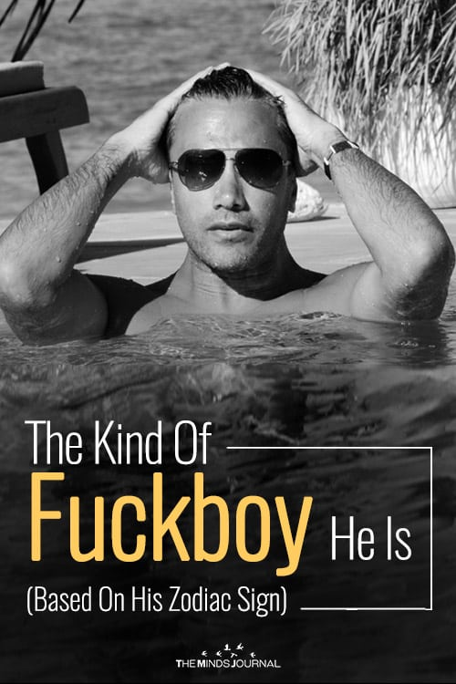 The Kind Of Fuckboy He Is (Based On His Zodiac Sign)