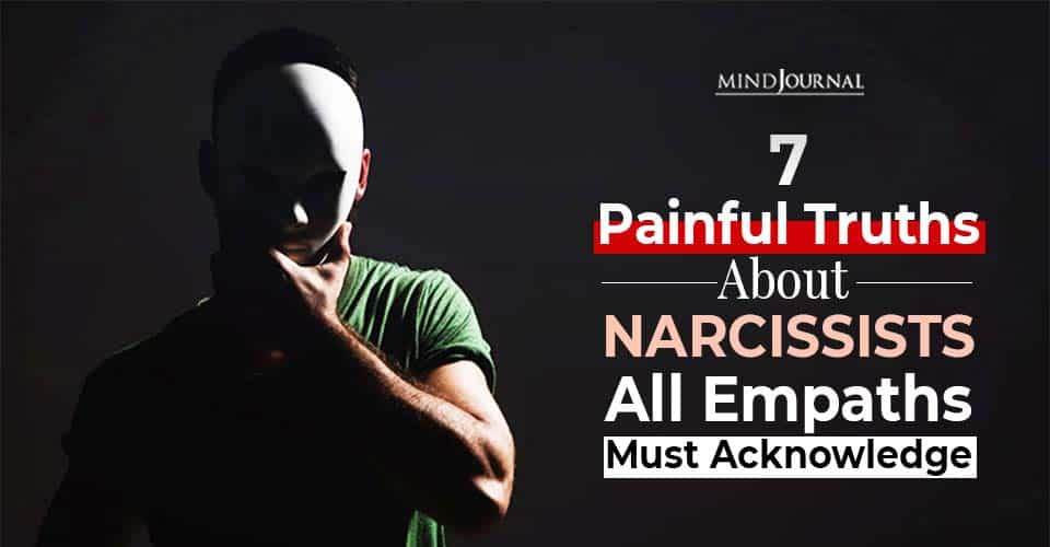 Truths Narcissists Empaths Acknowledge
