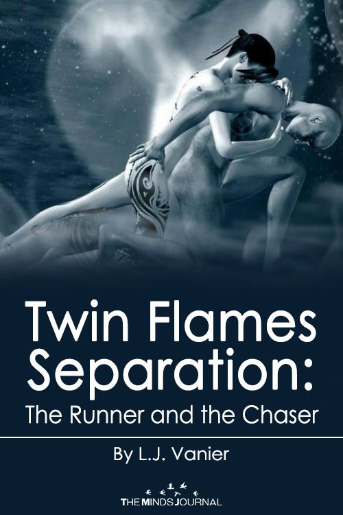 Twin Flame Separation: The Runner and the Chaser