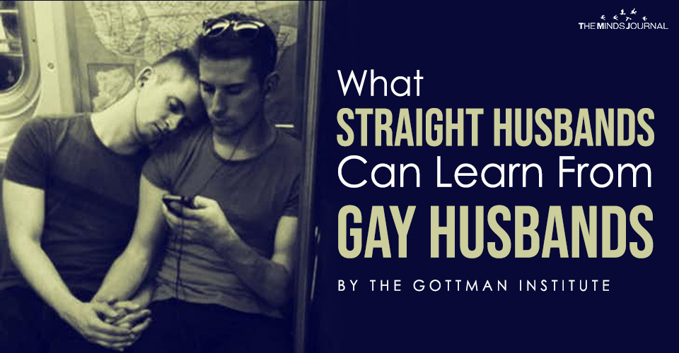 What Straight Husbands Can Learn From Gay Husbands
