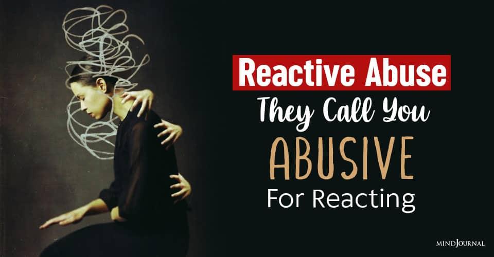 reactive abuse