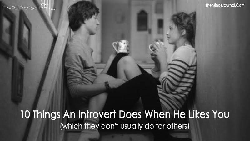 10 Things An Introvert Does When He Likes You