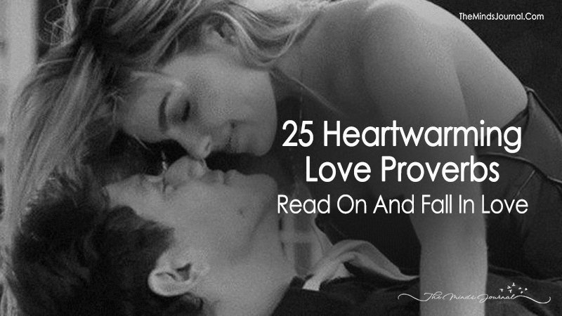 25 Heartwarming Love Proverbs – Read On And Fall In Love