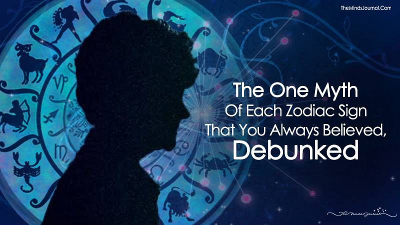 The One Myth Of Each Zodiac Sign That You Always Believed, Debunked