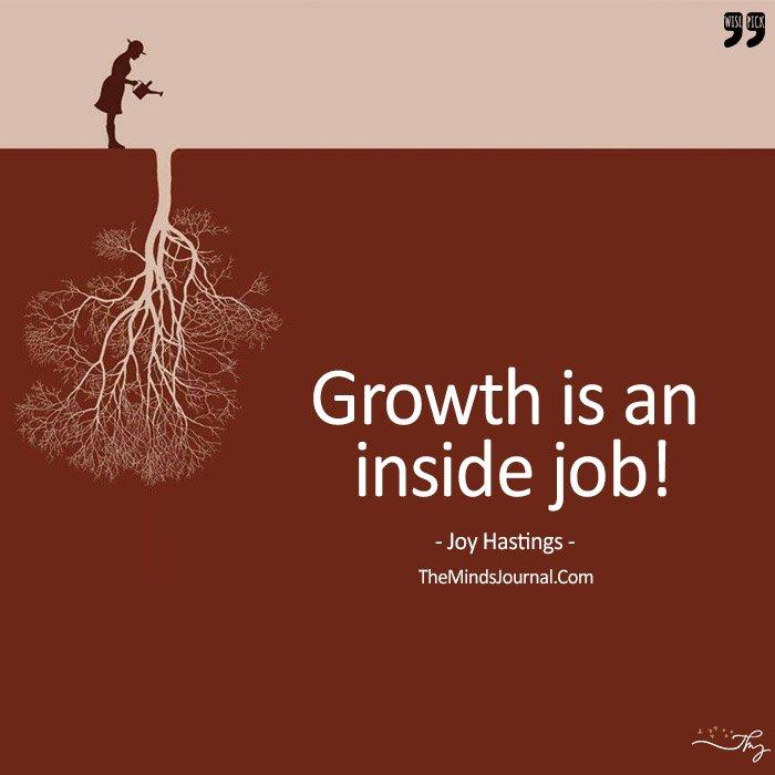 Growth Is An Inside Job!