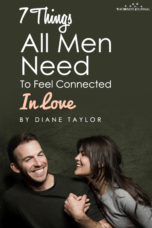 7 Things All Men Need To Feel Connected In Love
