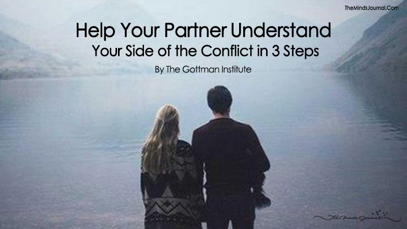 Help Your Partner Understand Your Side of the Conflict in 3 Steps
