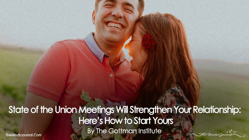 State of the Union Meetings Will Strengthen Your Relationship: Here's How to Start Yours