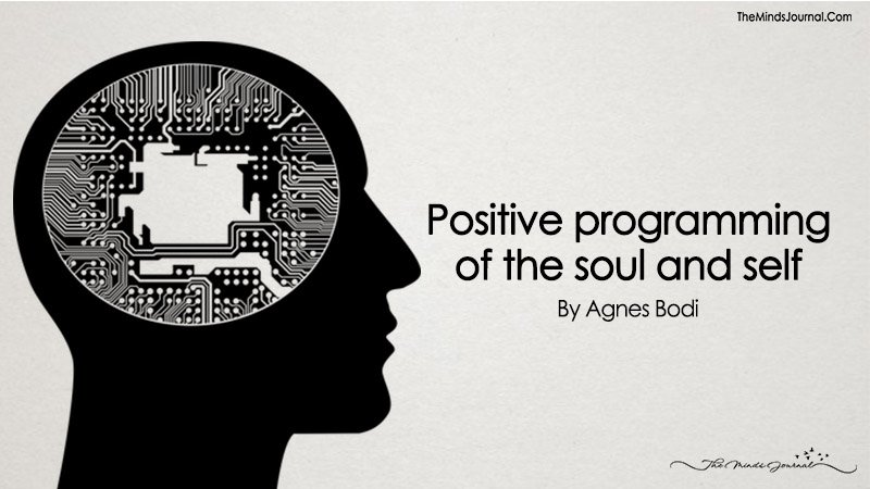 Positive Programming Of The Soul And Self