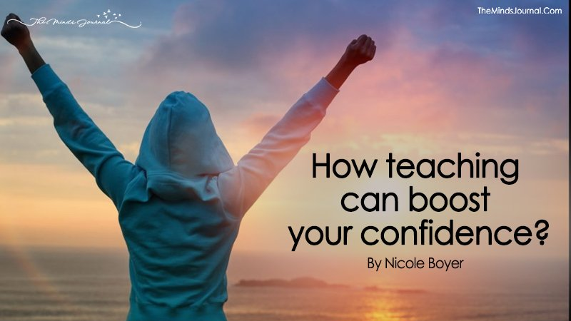 How teaching can boost your confidence?