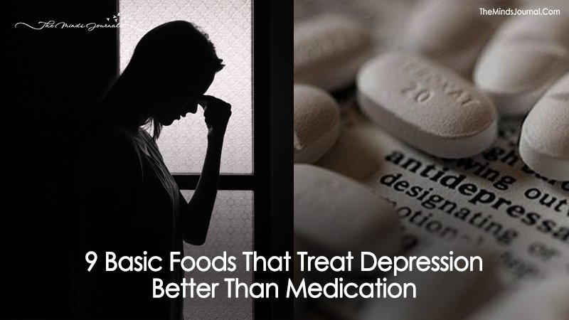 9 Basic Foods That Treat Depression Better Than Medication