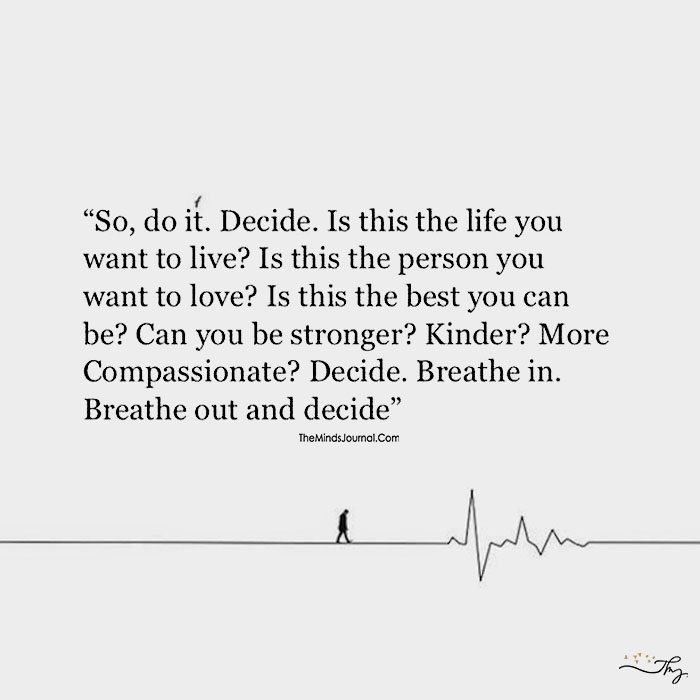 Take The Plunge And Just Decide