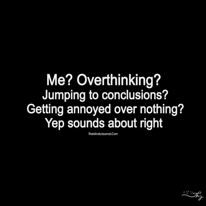 Overthinking Will Lead You Nowhere! Stop Right Now!