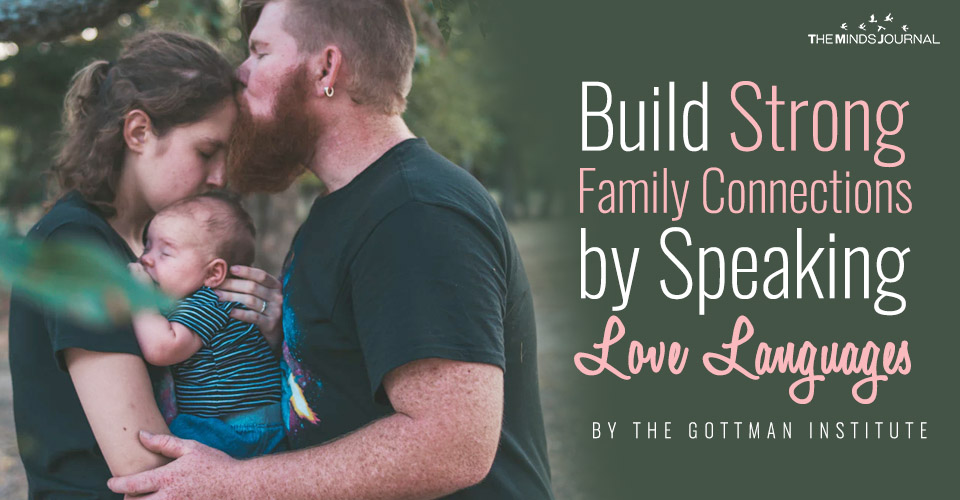 Build Strong Family Connections by Speaking Love Languages