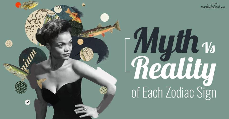 Myth Versus Reality of Each Zodiac Sign