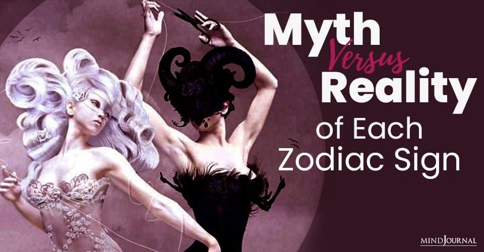 Myth Versus Reality of Zodiac Sign