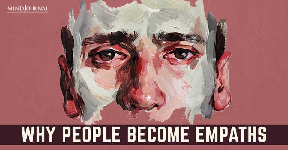 People Become Empaths Factors Trauma to Genetics