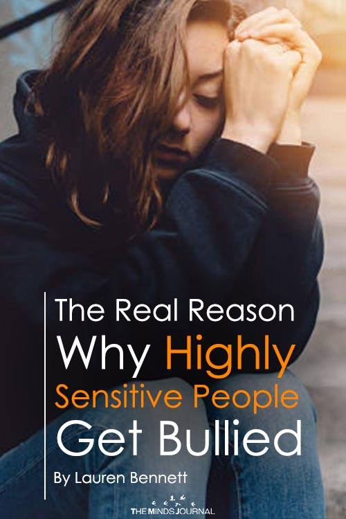 The Real Reason Why Highly Sensitive People Get Bullied