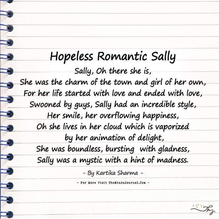 Hopeless Romantic Sally!