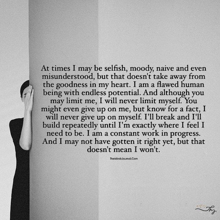 At Times I May Be…