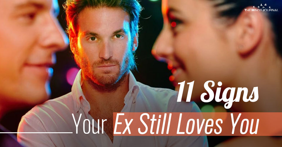 11 Signs Your Ex Still Loves You