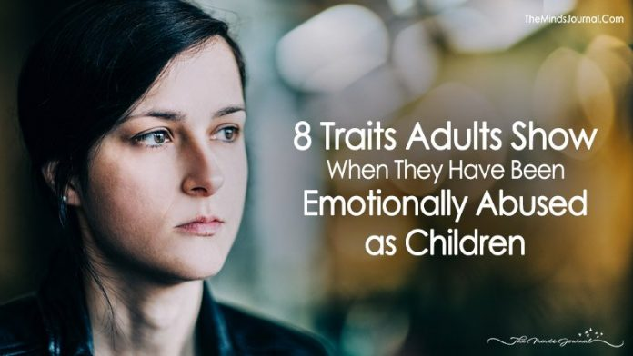 8 Traits Adults Show If They Have Been Emotionally Abused As Children