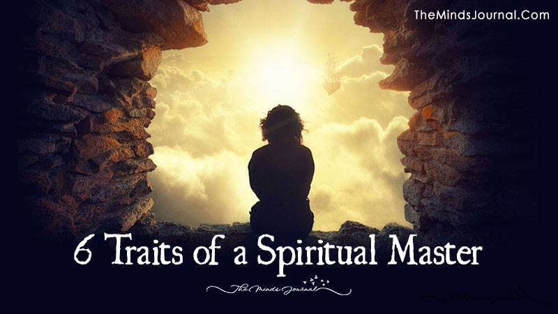 6 Traits Of A Spiritual Master
