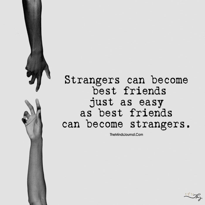Strangers and Bestfriends