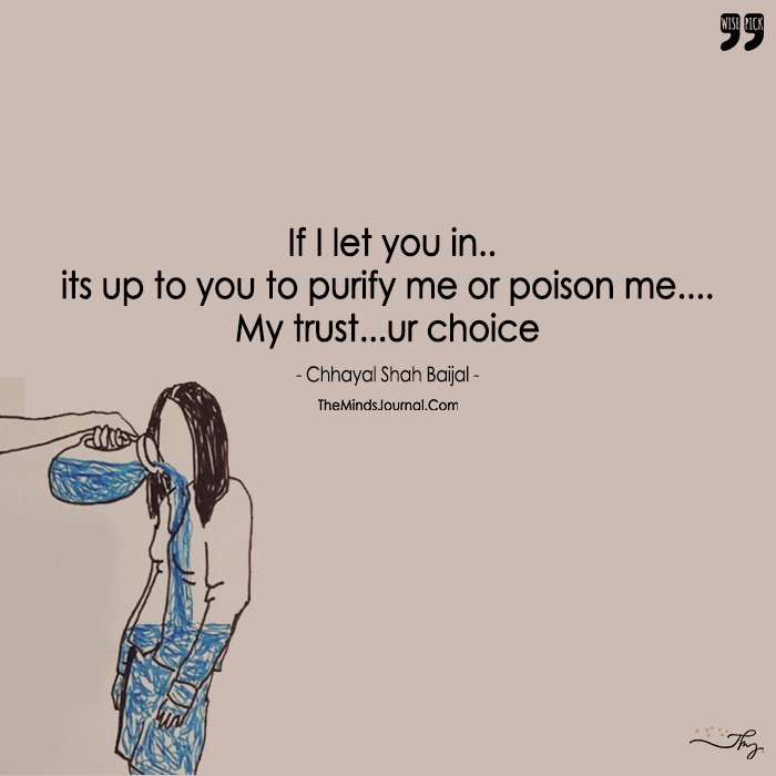 Feeling Blue, Purify Me Or Poison Me- My Trust, Your Choice!