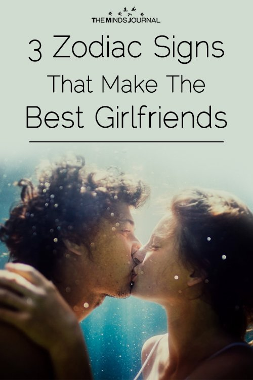 3 Zodiac Signs That Make The Best Girlfriends