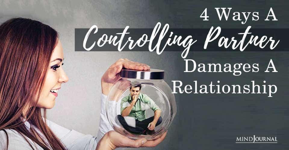 Controlling Partner Damages A Relationship