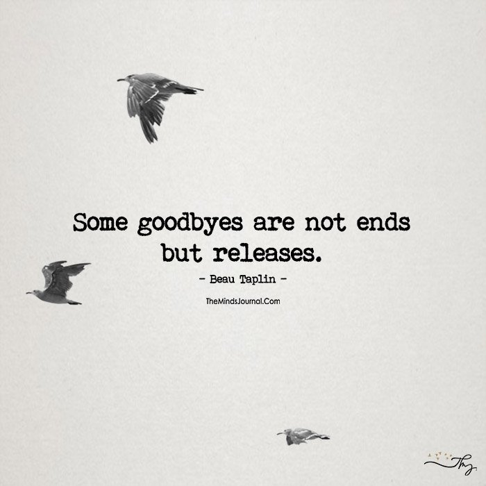 Some Good Byes Are Releases
