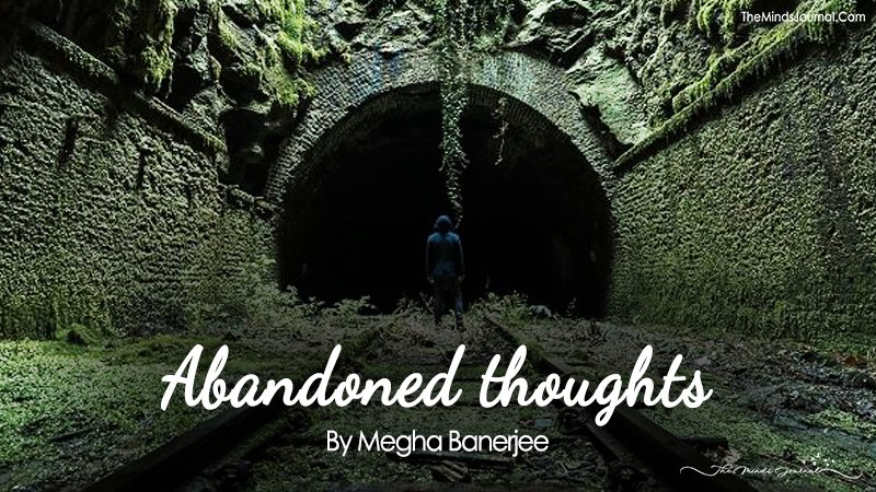 Abandoned thoughts