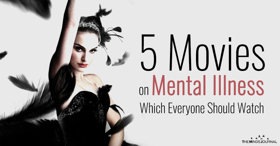 5 Movies on Mental Illness Which Everyone Should Watch