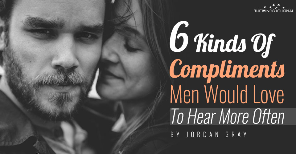 6 Kinds Of Compliments Men Would Love To Hear More Often