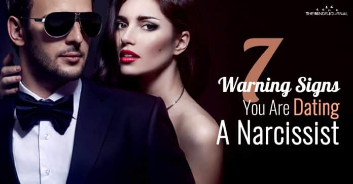 7 Warning Signs You Are Dating A Narcissist