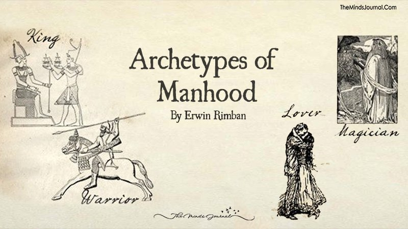 ARCHETYPES OF MANHOOD