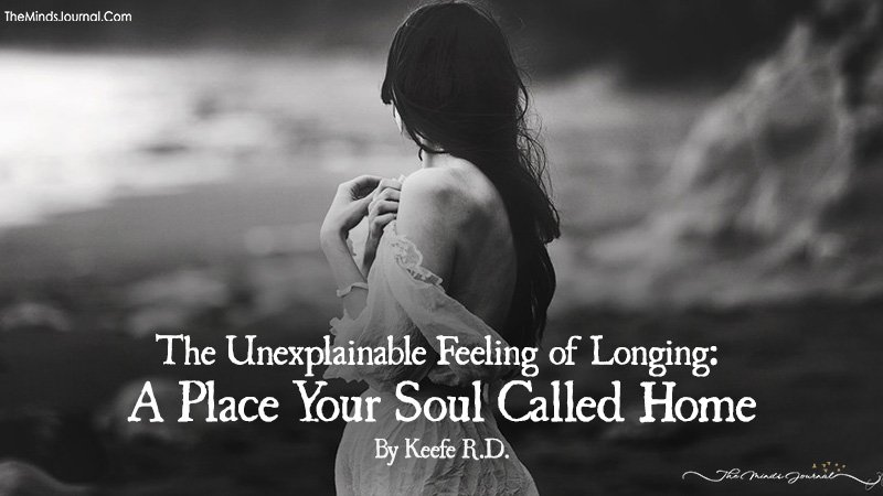 The Unexplainable Feeling of Longing: A Place Your Soul Called Home