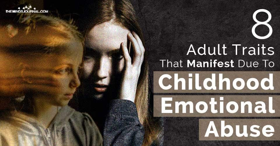 Adult Traits Due To Childhood Emotional Abuse