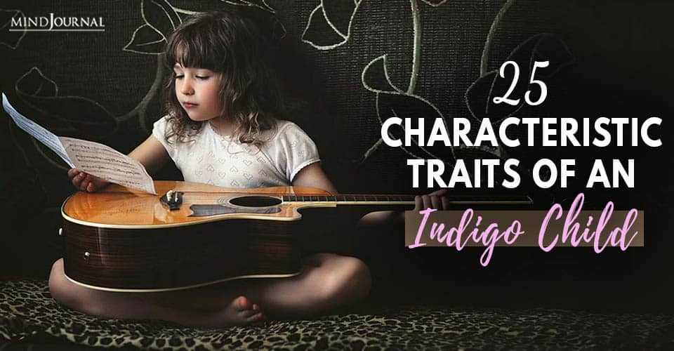 Characteristic Traits Of Indigo Child