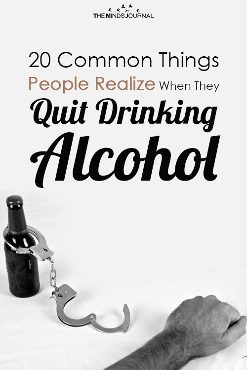 Common Things People Realize When They Quit Drinking Alcohol