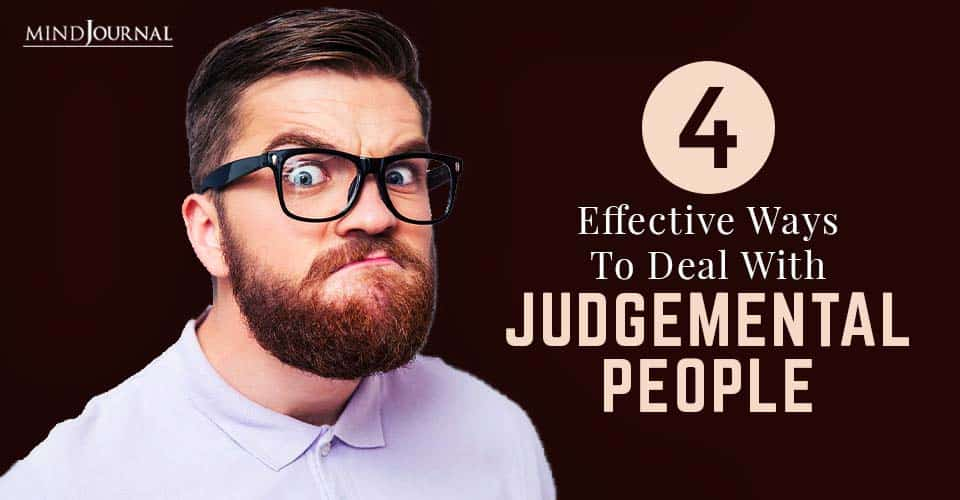 Deal With Judgment And Judgemental People